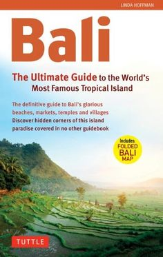 The Ultimate Guide: to the World's Most Spectacular Tropical Island (Periplus Adventure Guides)