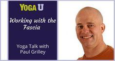 Paul Grilley - Yin Yoga and fascia