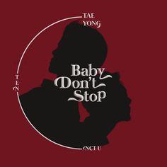 NCT U - Baby Don't Stop by nekochangorogoro on DeviantArt Nct Logo, Nct Album, Kpop Posters, Kpop Drawings, Jisung Nct, Kpop Fanart, Online Art Gallery, Nct 127, Nct Dream