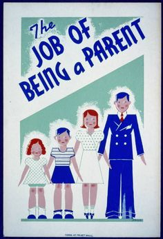 WPA The job of being a parent