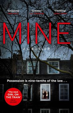 Mine: The hot new thriller of 2018 - sinister, gripping and dark with a breathtaking twist eBook: J.L. Butler: Amazon.co.uk: Kindle Store