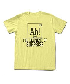 Look at this Lemon 'The Element of Surprise' Tee on #zulily today!