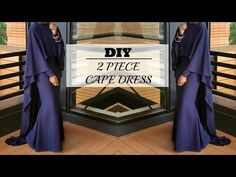 DIY   How to Make a Cape Maxi Dress - YouTube. Easy Tutorial to follow. Love her posts!