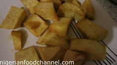 How to prepare Nigerian Fried Yam (Dundu) Soup Recipes, Cooking Recipes, Nigerian Food, Yams, Tasty, African Recipes, Dishes, Vegetables, Channel