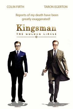 Kingsman 2 The Golden Circle, summer 2017