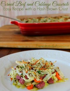 Corned Beef and Cabbage Casserole recipe with a Hash Brown Crust - Easy recipe using leftover corned beef brisket and hash browns