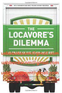 4803 The Locavore's Dilemma In Praise of the 10,000-mile Diet   相片擁有者 usbbookscom