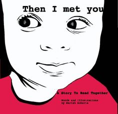 """""""Then I met you"""" Nice book for babies and visually impaired kids."""
