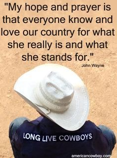 Quote by John Wayne .... He should be made an honorary Texan in my book. Especially since he loved the Alamo so much