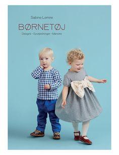 """Med Sabine Lemires bog """"Børnetøj"""" kan du rolig gå i gang med at sy børnetøj. Det er fine og enkle modeller der varierer i sværhedsgrad, men de fleste så nybegyndere også kan være med ..."""