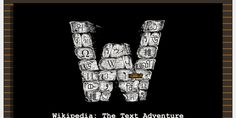 Developer: Kevan Davis -Type: Other - Description: Wikipedia: The text adventure helps you navigate and learn more about the world using a clever. Knowledge Database, Played Yourself, Indie Games, Texts, Graffiti, Adventure, Classic, Clever, Campaign