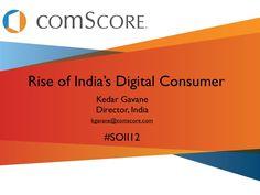 rise-of-indias-digital-consumer2012-comscore-report by Karan Bhujbal via Slideshare