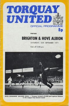 Torquay Utd 2 Brighton 2 in Sept 1971 at Plainmoor. The programme cover #Div3