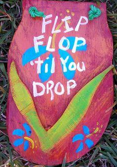 Surfboard! Flip Flop Til You Drop  Flip Flop Shower Curtain