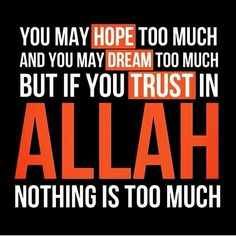 For ALLAH AZZAWAJAL, nothing is too much.....!  #ALLAH‬ (S.W.T) #Islam‬ #Muslim‬ #Muslims‬ #Quran‬ #Ummah‬ #Religion‬