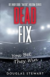 Dead Fix by Douglas Stewart - OnlineBookClub.org Book of the Day! @OnlineBookClub