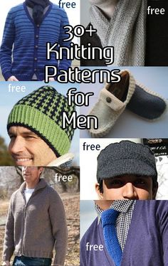 Knitting patterns for the men in your life, including hats, scarves, sweaters, mitts, slippers, ties. Many are free.