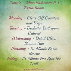 Getting Organized: In your home and homeschool Hello! Today we start in a new zone for the week. We are going to detail clean in our main bathrooms and one extra room in the house. This is your chance … Continue reading → Fly Lady Cleaning, House Cleaning Tips, Diy Cleaning Products, Fly Quotes, Daily Schedule Template, Clean House Schedule, Commonplace Book, Flylady, Spanish Language Learning