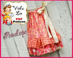 Free Basic Pillowcase Dress Pattern | Penelope...Pillowcase Dress Pattern. Double Ruffle Pillowcase Dress ...
