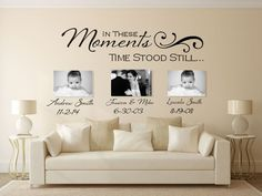 In These Moments Wall Decal, Wall Decal, Custom Wall Decals, Time Stood Still Decal, Family Wall Dec Personalized Wall Decals, Custom Wall Stickers, Custom Decals, Family Wall Decor, Family Room, Diy Home Decor, Room Decor, Time Stood Still, New Homes