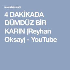 4 DAKİKADA DÜMDÜZ BİR KARIN (Reyhan Oksay) - YouTube