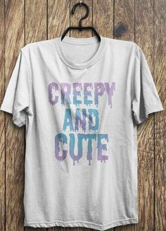 Hey, I found this really awesome Etsy listing at https://www.etsy.com/listing/209525342/creepy-t-shirt-creepy-and-cute-t-shirts