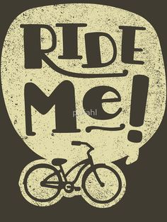 Bicycle Quotes, Cycling Quotes, Cycling Art, Cycling Bikes, Cycling T Shirts, Bike Shirts, Cycling Sunglasses, Bike Poster, Bicycle Race