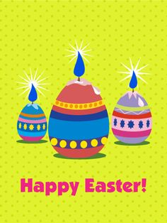 Easter Egg Candle Card: Just like the Easter egg candles in this card, let's brighten people's days by sending Easter cards. The yellow backgrounds and colorful Easter eggs will convey the brightness and joy of the holiday. Happy Easter Greetings, Happy Easter Bunny, Easter Wishes, Birthday Greeting Cards, Birthday Greetings, Card Birthday, Birthday Reminder, Birthday Calendar, Coloring Easter Eggs