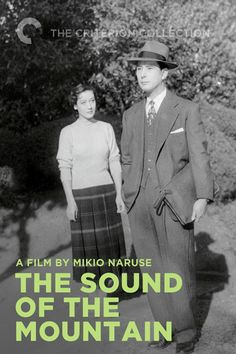 Based on a novel by the Nobel Prize winner Kawabata Yasunari.  Naruse directs, and the iconic Hara Setsuko shines.
