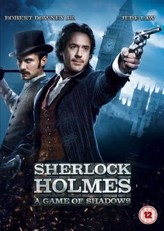 I thought Sherlock Holmes: A Game of Shadows was even better than the first one! I hope they make a sequel...