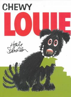 """Chewy Louie"" By Howie Schneider"