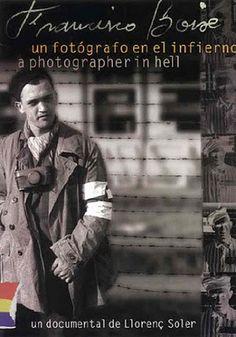 Francisco Boix. Un fotógrafo en el infierno