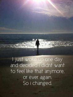 Wake up. Decide. New life.