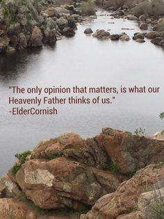 """""""We falsely judge our self-worth by the things we do or don't have and by the opinions of others. ... The only opinion of us that matters is what our Heavenly Father thinks of us. Sincerely ask Him what He thinks of you. He will love and correct but never discourage us; that is Satan's trick."""" From #ElderCornish's inspiring #LDSconf http://facebook.com/223271487682878 message http://lds.org/general-conference/2016/10/am-i-good-enough-will-i-make-it #YouMatter #Worth #Identity #Purpose"""