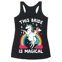 """This Bride Is Magical - This bachelorette party shirt is perfect for brides who love unicorns and being beautiful princesses, because """"this pride is magical."""" This bride shirt is great for fans of unicorn shirts, drinking shirts and gifts for the bride."""