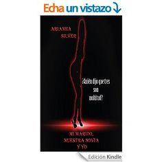 MI MARIDO, MI NOVIA Y YO -Arianha Silver 23/03/15 Al 23/03/15 No esperaba este tipo de libro cuando me lo recomendaron.