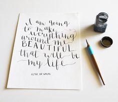 Love this quote + lettering!