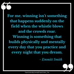 Find the best football quotes on this list. Emmitt Smith The idea of Best Football Quotes, Football 101, Alabama Football, American Football, College Football, Football Players, John Maxwell, Homemade Foot Soaks, Coaching