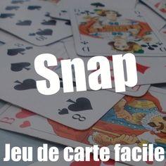 Jeu de carte facile : Snap !