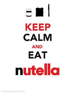 Keep calm and stay out of the Nutella!! Wedding in July!!!!