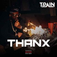 T-Pain  Thanx [320kbps MP3 FREE DOWNLOAD]