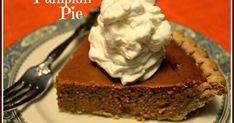 Sweet Tea and Cornbread: The Absolutely Perfect Pumpkin Pie!