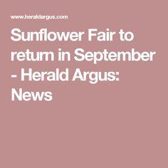 Sunflower Fair to return in September - Herald Argus: News