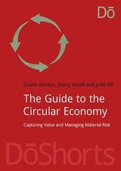 The guide to the circular economy : capturing value and managing material risk