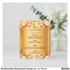 Shop Wedding Menu florals gold vintage roses elegant created by Thunes. Wedding Menu Cards, Wedding Table Settings, Glamorous Wedding, Wedding Desserts, Day Up, Vintage Roses, Pink And Gold, Colorful Backgrounds, Florals