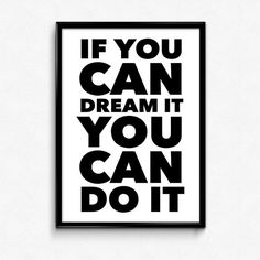 If You Can Dream It You Can Do It - a PRINTABLE (digital download) art poster…