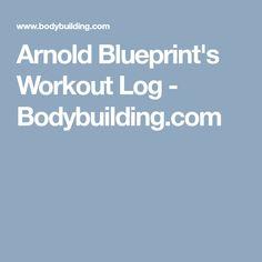 Arnold blueprint phase 2 workout pinterest workout and gym arnold blueprints workout log bodybuilding malvernweather Images