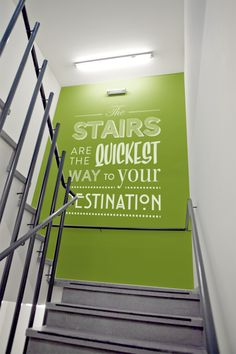 Wall Graphic Text - Typography for the office stairs - Great way to break up the space using great fonts and creative design - http://www.vinylimpression.co.uk/pages/custom-wall-stickers