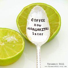 COFFEE now MARGARITAS later. Stamped Teaspoon. Coffee Spoon. The ORIGINAL Hand Stamped Vintage Coffee Spoons by Creator, Kelly Galanos  Happy National Margarita Day! Margaritaville. Cocktail spoons. Stamped Teaspoons.  #NationalMargaritaDay