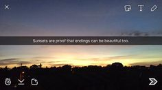Sunsets are proof that endings can be beautiful too. Snapchat Captions, Snapchat Quotes, Snapchat Stories, Snapchat Ideas, Snap Quotes, Me Quotes, Qoutes, Photo Quotes, Picture Quotes